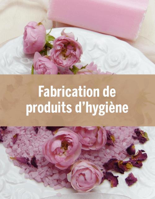 Fabrication de produits d'hygiène