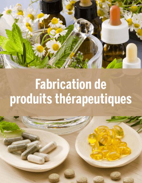 Fabrication de produits thérapeutiques